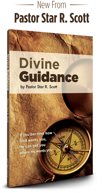 Divine Guidance by Pastor Star R. Scott